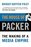 img - for The House of Packer: The Making of a Media Empire book / textbook / text book