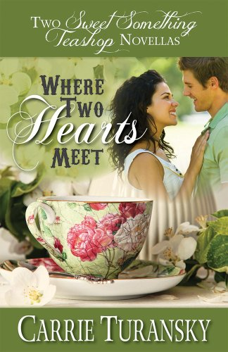 Where Two Hearts Meet by [Turansky, Carrie]