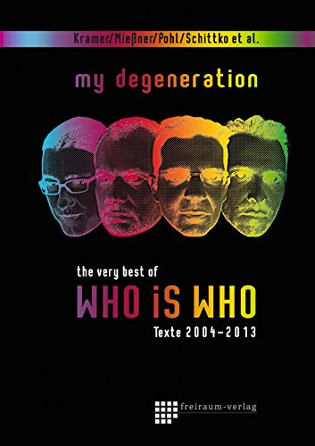 my degeneration: the very best of WHO IS WHO (German Edition)