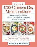 The 1200-Calorie-a-Day Menu Cookbook : Quick and