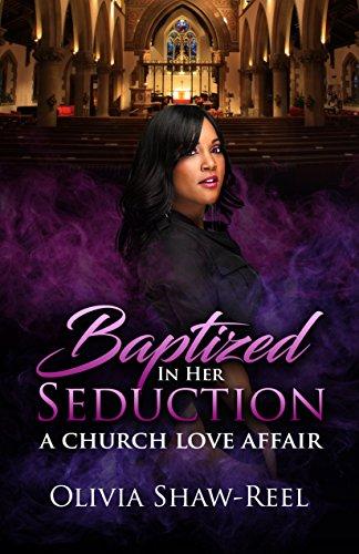 Search : Baptized in Her Seduction: A Church Love Affair Part 1