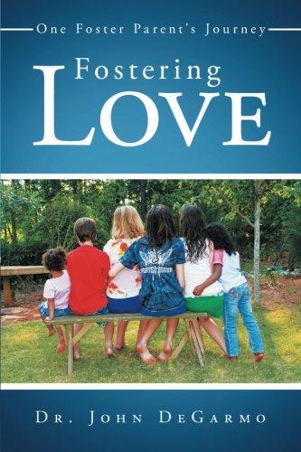 Download Fostering Love: One Foster Parent's Journey ebook