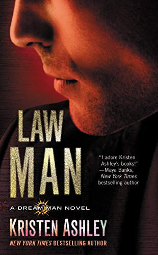 Law Man (The Dream Man Series Book 3) by [Ashley, Kristen]