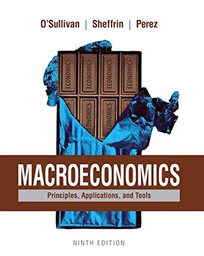 Macroeconomics: Principles, Applications, And Tools (9th Edition)