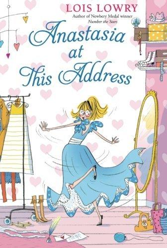 Anastasia At This Address (An Anastasia Krupnik Story)