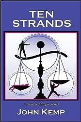 Ten Strands (A Baxter Morgan Mystery)