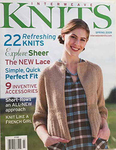 INTERWEAVE KNITS magazine Spring 2009 (Michelle Vitale Loughlin is Artist Spotlight, Knitting Patterns, Knit a Silk Cocoon Cardigan, Millefiori Cardigan, Petal Halter, Rib Cardigan, Shawl, Duffel Bag, Sculptured Lace Scarf, Tunic)