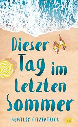 Dieser Tag im letzten Sommer (German Edition)