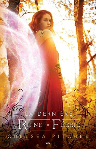 La dernière reine de Féerie (Le dernier échange) (French Edition)