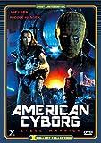 American Cyborg - Uncut [Import allemand]