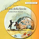 Lo Zoo Della Favola / Fables from the Zoo, Çlirim Muça, 888961868X