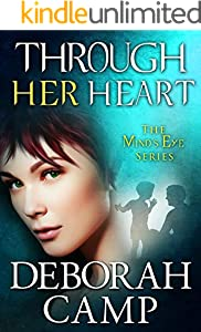 Through Her Heart (Mind's Eye Book 6)