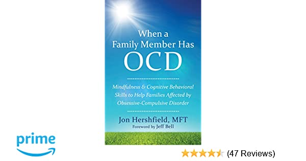 Amazon com: When a Family Member Has OCD: Mindfulness and
