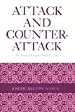 Attack and Counterattack, Joseph Milton Nance, 0292729375