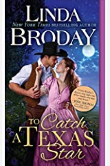 To Catch a Texas Star (Texas Heroes Book 3) Kindle Edition