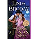 To Catch a Texas Star (Texas Heroes Book 3)