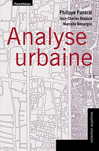 Analyse urbaine (Collection Eupalinos) (French Edition)
