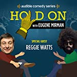 Reggie Watts Goes Beyond the Beaded Curtain | Eugene Mirman,Reggie Watts