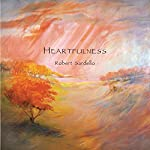 Heartfulness | Robert Sardello
