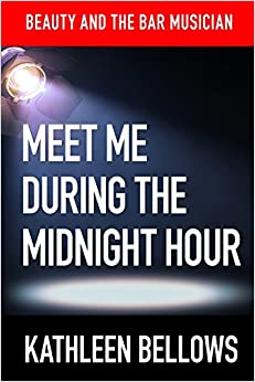 Book Beauty and the Bar Musician: Meet Me During the Midnight Hour: Volume 4