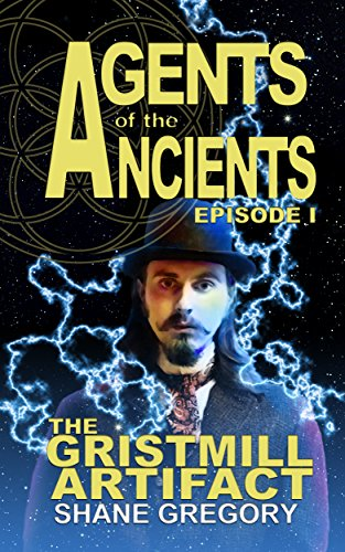 The Gristmill Artifact: Agents of the Ancients Episode 1
