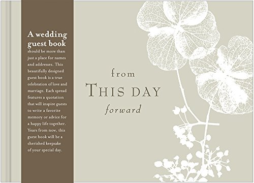 From This Day Forward: Wedding Guest Book (Book Idea Wedding)