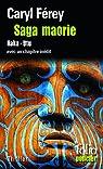 Saga maorie : Haka - Utu par Férey
