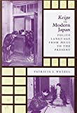 Keigo in Modern Japan: Polite Language from Meiji to the Present