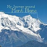 My Journey around Mont Blanc