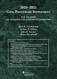 Civil Procedure Supplement, for Use with All Pleading and Procedure Casebooks, 2020-2021 (American Casebook Se
