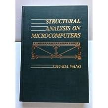 Structural Analysis on Microcomputers by Chu-Kia Wang (1986-01-01)