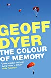 Front cover for the book The Colour of Memory by Geoff Dyer