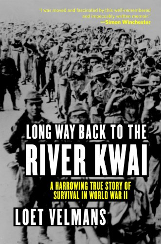 Long Way Back to the River Kwai: Memories of World War II cover