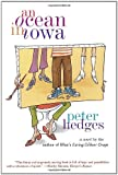 Front cover for the book An Ocean in Iowa by Peter Hedges