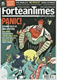 img - for Fortean Times (October 2009) Tales of Mass Hysteria; Alien Riots; Possessed Nuns; Indian Cat Girls; Smurf Terror; Crop Circles of 2009; Synagogue Spook; Lizard Man Murder; Mothman John Keel Tribute; Megalithomania; Lodowicke Muggleton Part 1 (FT253) book / textbook / text book