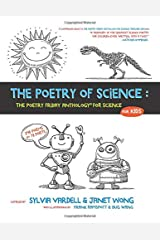 The Poetry of Science: The Poetry Friday Anthology for Science for Kids Paperback