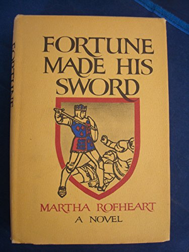 Fortune Made His Sword