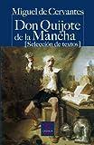 Don Quijote de la Mancha (Selección de textos) (CASTALIA PRIMA. C/P.)