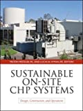 sustainable on site chp systems design construction and operations