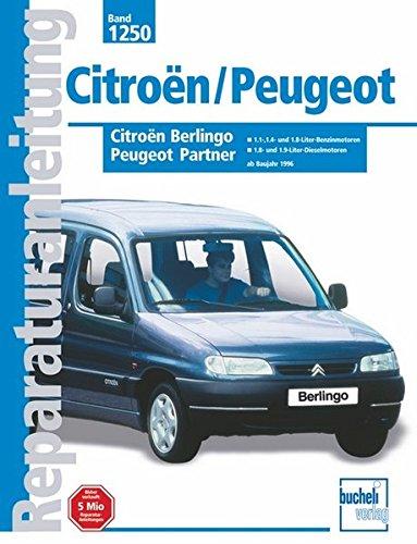Citroën Berlingo / Peugeot Partner: Baujahtr 1998-2001 ...