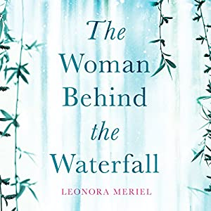 The Woman Behind the Waterfall Audiobook