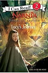 Prince Caspian: Lucy's Journey (I Can Read Level 2) Paperback