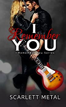 I Remember You by [Metal, Scarlett]