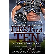 First and Ten: A Contemporary Reverse Harem (A Team of Her Own Book 1)