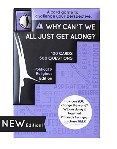 Why Can't We All Just Get Along? A 500-Question Thought-Provoking Card Game for Adults and Teens - Game Night Conversation Starters and Ice Breakers - Includes Dice and 100 Cards (Best Ice Breaker Games For Adults)