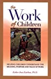 The Work of Children, Esther Joos Esteban, 1594170827