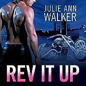 Rev It Up: Black Knights Inc., Book 3 | Julie Ann Walker