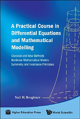 A Practical Course in Differential Equations and Mathematical Modelling: Classical and New Methods. Nonlinear Mathematic