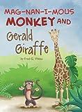 Mag-Nan-I-MOUS Monkey and Gerald Giraffe (Applied Optimization)