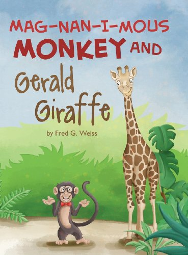 - Mag-Nan-I-MOUS Monkey and Gerald Giraffe (Applied Optimization)